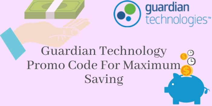 Guardian Technology Promo and Coupon Code